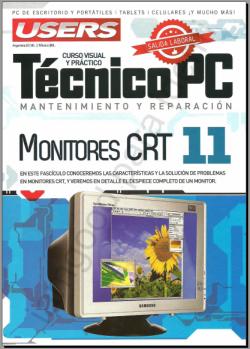 Soporte Técnico, Monitores CRT